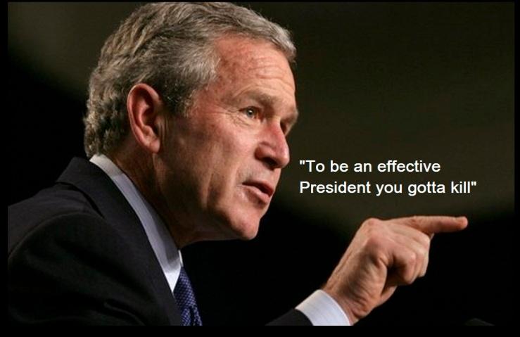 George-w-Bush u gotta kill